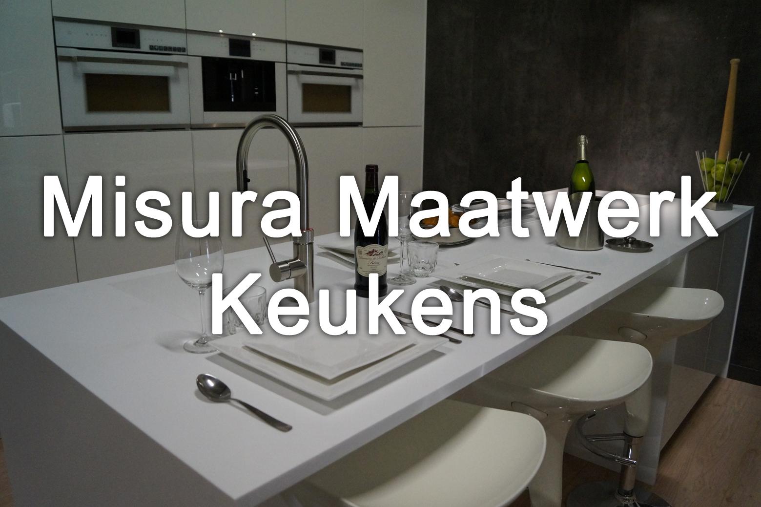 Misura Maatwerk keukens